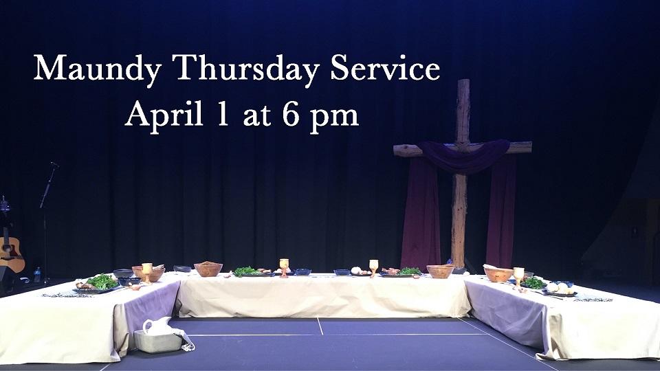 Maundy Thursday on April 1 at 6 PM
