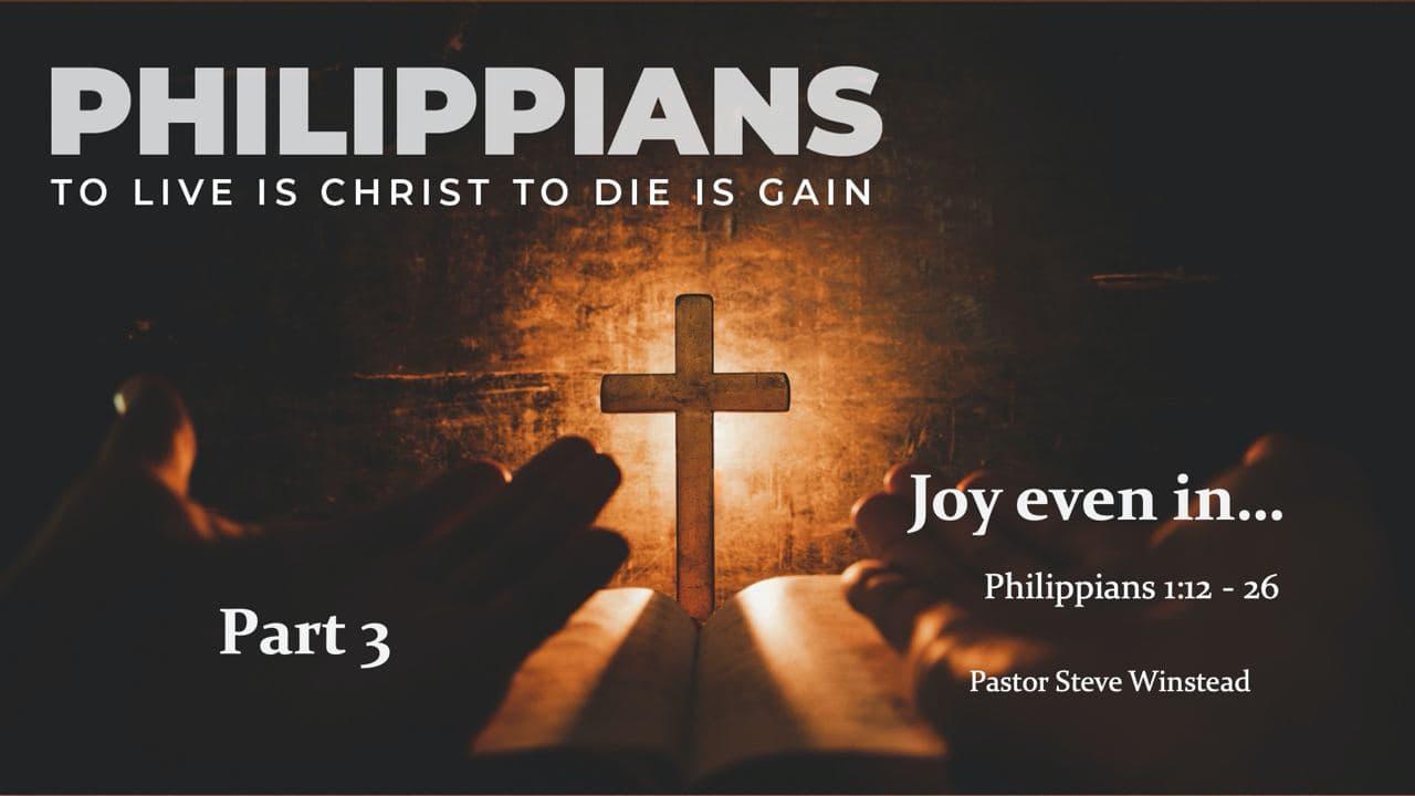 March 14, 2021 Joy even in… By Pastor Steve Winstead